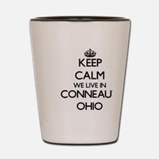 Keep calm we live in Conneaut Ohio Shot Glass