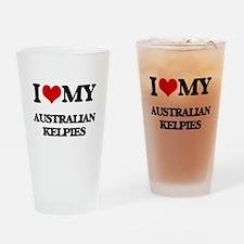I love my Australian Kelpies Drinking Glass