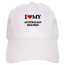 I love my Australian Kelpies Baseball Cap