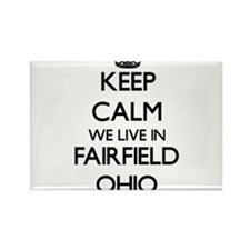 Keep calm we live in Fairfield Ohio Magnets