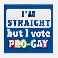 """Vote Pro-Gay"" Tile Coaster"