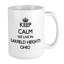 Keep calm we live in Garfield Heights Ohio Mugs