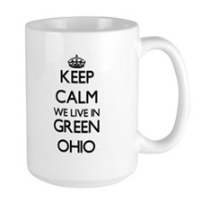 Keep calm we live in Green Ohio Mugs
