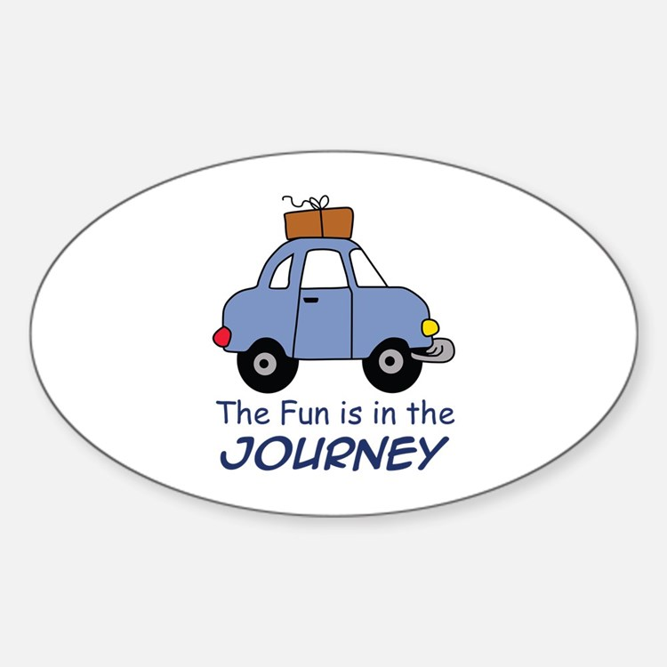 Fun Is In The Journey Decal