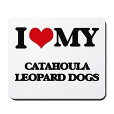 I love my Catahoula Leopard Dogs Mousepad