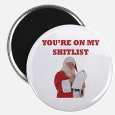 """You're On My Shitlist 2.25"""" Magnet (10 pack)"""