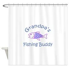 GRANDPAS FISHING BUDDY Shower Curtain