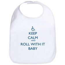 Keep Calm and Roll With It Baby Bib