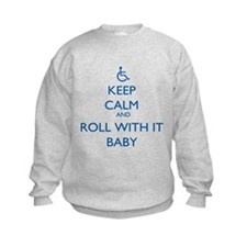 Keep Calm and Roll With It Baby Sweatshirt