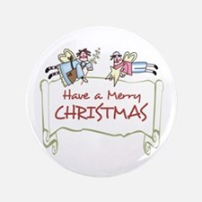 """HAVE A MERRY CHRISTMAS 3.5"""" Button"""