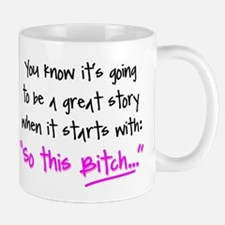 SoThisBitch Mug