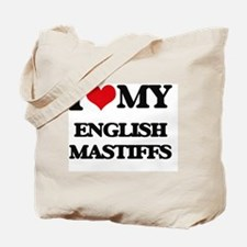 I love my English Mastiffs Tote Bag