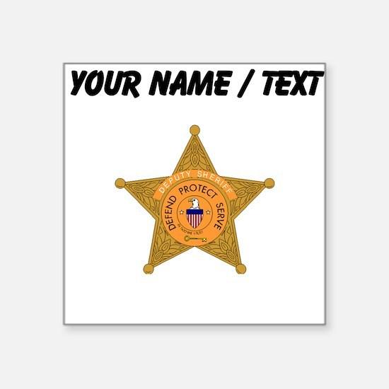 Deputy Sheriff Badge (Custom) Sticker