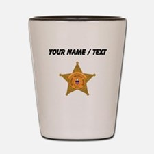 Deputy Sheriff Badge (Custom) Shot Glass