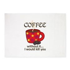 WITHOUT COFFEE 5'x7'Area Rug