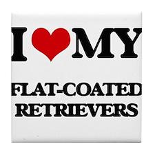 I love my Flat-Coated Retrievers Tile Coaster