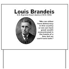 Brandeis Inequality Yard Sign