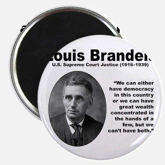 Brandeis Inequality Magnet