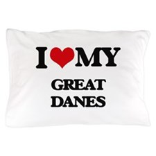 I love my Great Danes Pillow Case