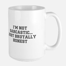 I M NOT SARCASTIC JUST BRUTALLY HONEST-Fre gray Mu