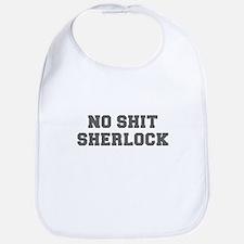 NO SHIT SHERLOCK-Fre gray Bib