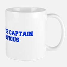 Thanks Captain Obvious-Fre blue Mugs
