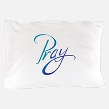 PRAY Pillow Case