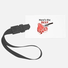 HERES THE BEEF Luggage Tag