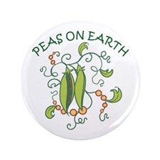 """PEAS ON EARTH 3.5"""" Button"""
