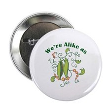 """ALIKE AS PEAS 2.25"""" Button (10 pack)"""