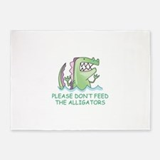 DONT FEED THE ALLIGATORS 5'x7'Area Rug