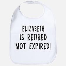 Elizabeth: retired not expire Bib