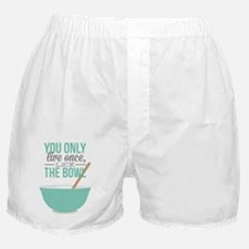 Life Only Once Boxer Shorts