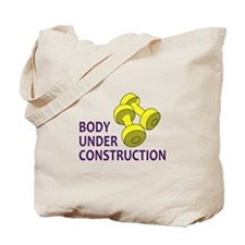 BODY UNDER CONSTRUCTION Tote Bag