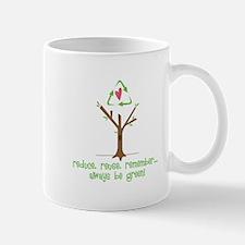 Always Be Green Mugs