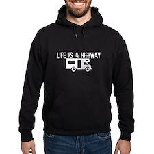Life is A Highway Hoodie