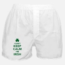 I can't keep calm I'm irish Boxer Shorts