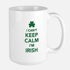 I can't keep calm I'm irish Mug