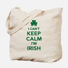 I can't keep calm I'm irish Tote Bag