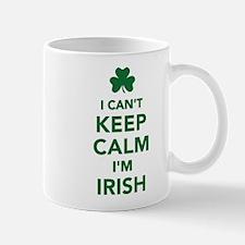I can't keep calm I'm irish Mug
