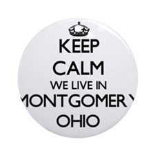 Keep calm we live in Montgomery O Ornament (Round)