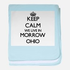 Keep calm we live in Morrow Ohio baby blanket