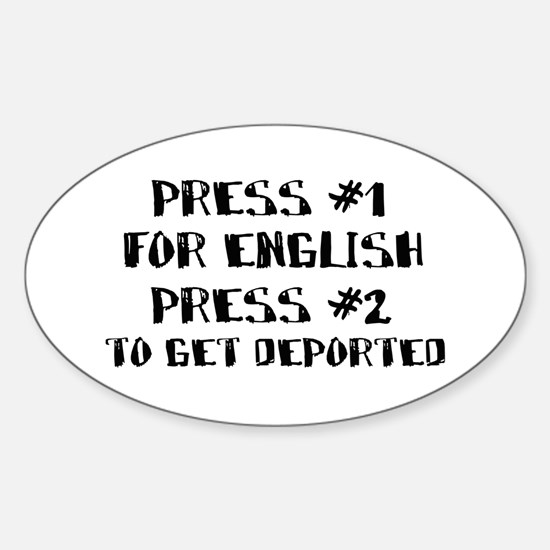 English or deportation Oval Decal