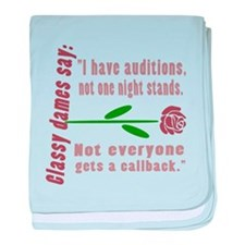 Auditions Not One Night Stands baby blanket