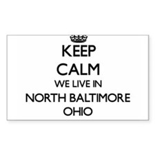 Keep calm we live in North Baltimore Ohio Decal