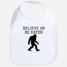 Believe Or Be Eaten Bib
