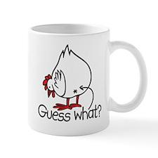 Guess What! (Chicken Butt) Mug