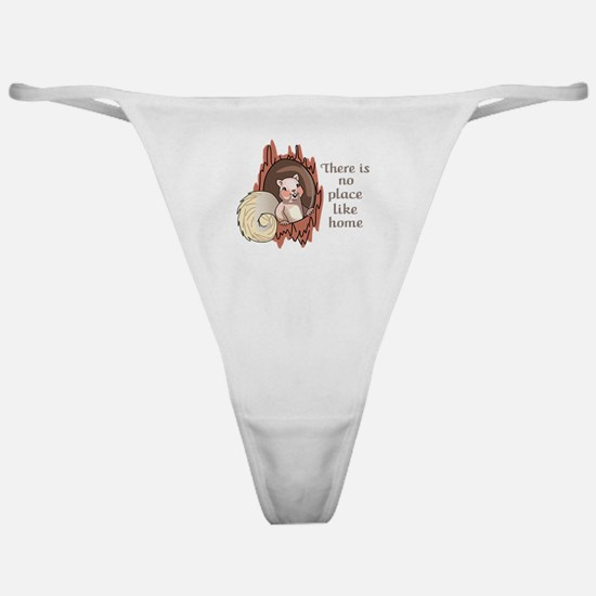 No Place Like Home Classic Thong