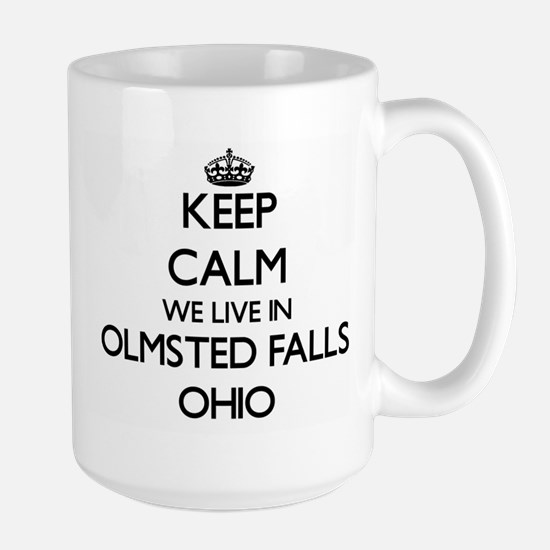 Keep calm we live in Olmsted Falls Ohio Mugs