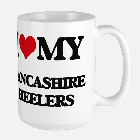 I love my Lancashire Heelers Mugs